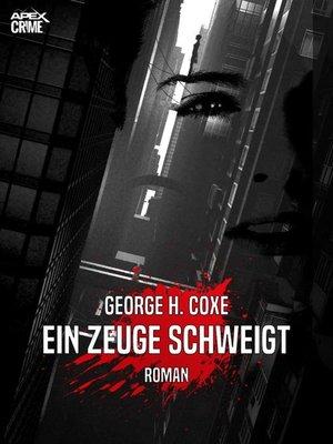 cover image of EIN ZEUGE SCHWEIGT