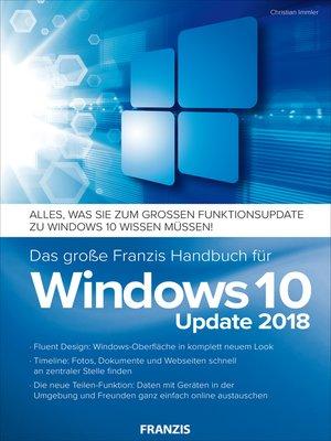 cover image of Das große Franzis Handbuch für Windows 10 Update 2018