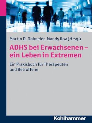 cover image of ADHS bei Erwachsenen--ein Leben in Extremen