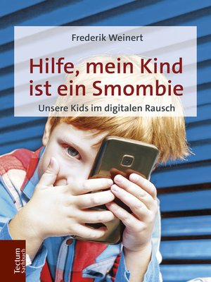cover image of Hilfe, mein Kind ist ein Smombie