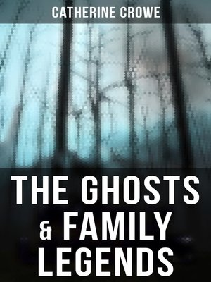 cover image of The Ghosts & Family Legends