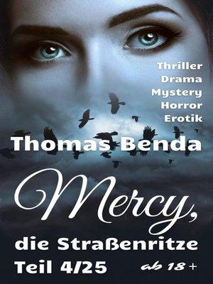 cover image of Mercy, die Straßenritze Teil 4/25
