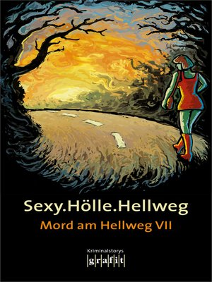 cover image of Sexy.Hölle.Hellweg