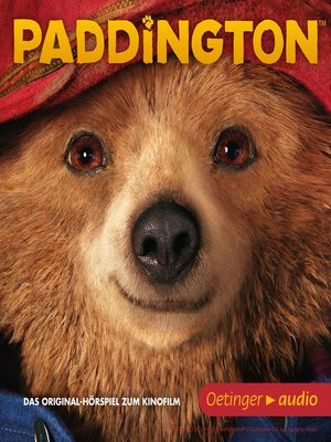cover image of Paddington. Das Originalhörspiel zum Kinofilm