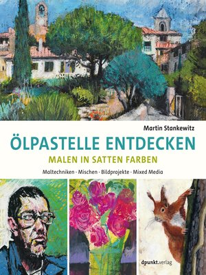 cover image of Ölpastelle entdecken –  Malen in satten Farben