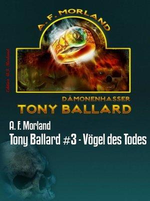 cover image of Tony Ballard #3--Vögel des Todes