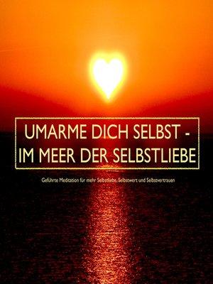 cover image of UMARME DICH SELBST--im Meer der Selbstliebe