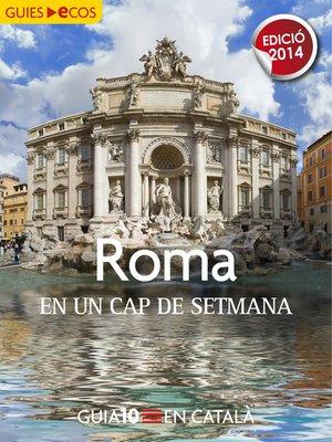 cover image of Roma. En un cap de setmana