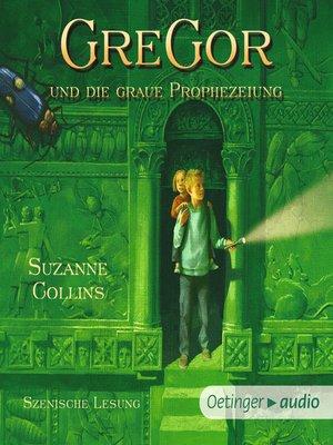 cover image of Gregor und die graue Prophezeiung