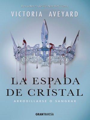cover image of La espada de cristal