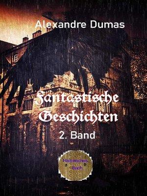 cover image of Fantastische Geschichten 2. Band