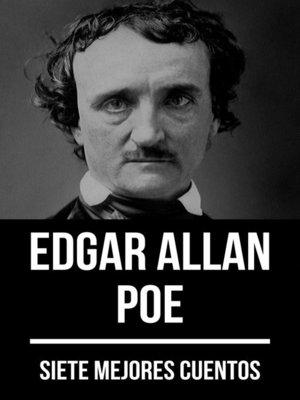 cover image of 7 mejores cuentos de Edgar Allan Poe