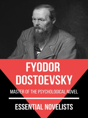 cover image of Essential Novelists--Fyodor Dostoevsky