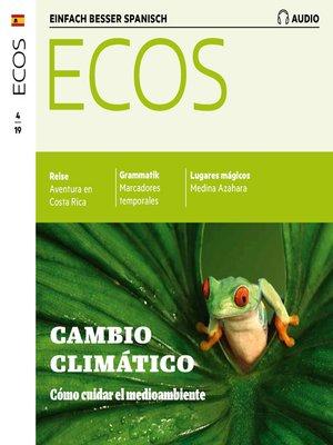 cover image of Spanisch lernen Audio--Wie man die Umwelt schützen kann