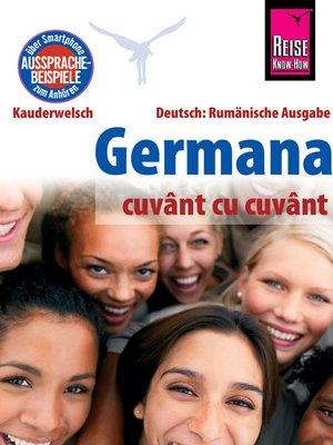 cover image of Reise Know-How Germana--cuvânt cu cuvânt (Deutsch als Fremdsprache, rumänische Ausgabe)