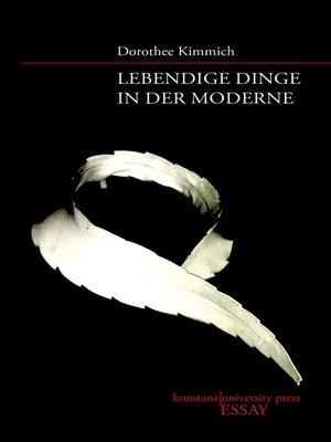 cover image of Lebendige Dinge in der Moderne