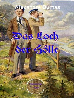 cover image of Das Loch der Hölle