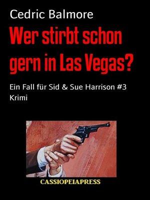 cover image of Wer stirbt schon gern in Las Vegas?