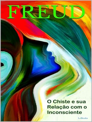 cover image of O Chiste e sua Relação com o Inconsciente