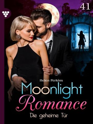 cover image of Moonlight Romance 41 – Romantic Thriller