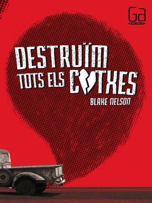cover image of Destruïm tots els cotxes