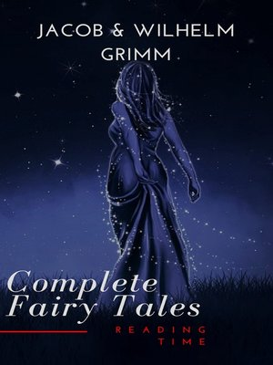 cover image of Complete and Illustrated Grimm's Fairy Tales