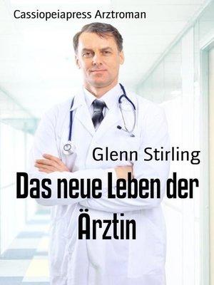 cover image of Das neue Leben der Ärztin