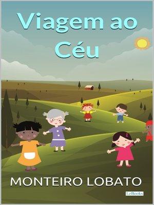 cover image of Viagem ao Céu
