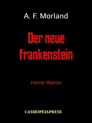 cover image of Der neue Frankenstein