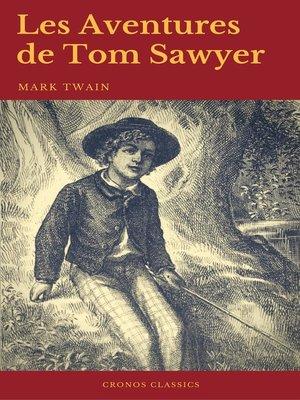 cover image of Les Aventures de Tom Sawyer (Cronos Classics)