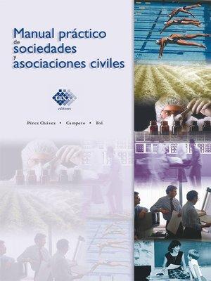 cover image of Manual práctico de sociedades y asociaciones civiles 2017