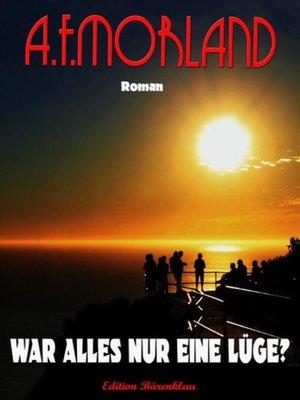 cover image of War alles nur Lüge?
