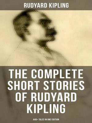 cover image of THE COMPLETE SHORT STORIES OF RUDYARD KIPLING