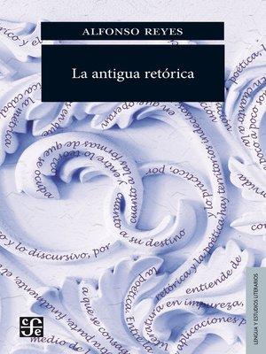 cover image of La antigua retórica