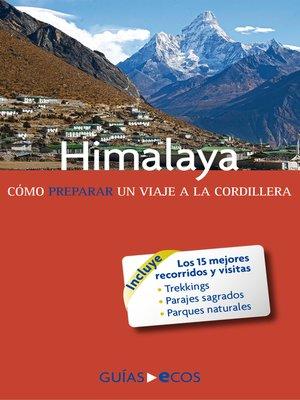 cover image of Himalaya. Cómo preparar un viaje a la cordillera