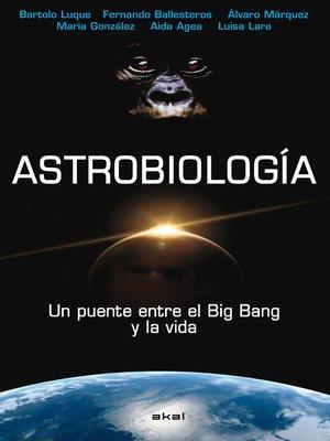 cover image of Astrobiología