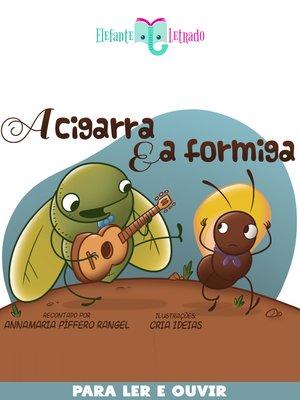 cover image of A Cigarra e a Formiga