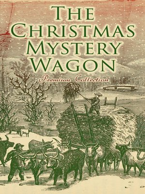 cover image of The Christmas Mystery Wagon – Premium Collection