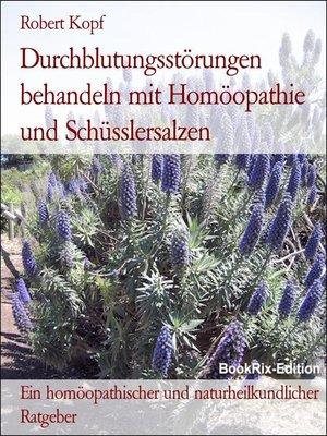 cover image of Durchblutungsstörungen behandeln mit Homöopathie und Schüsslersalzen