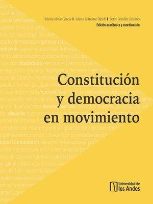 cover image of Constitución y democracia en movimiento
