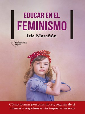 cover image of Educar en el feminismo
