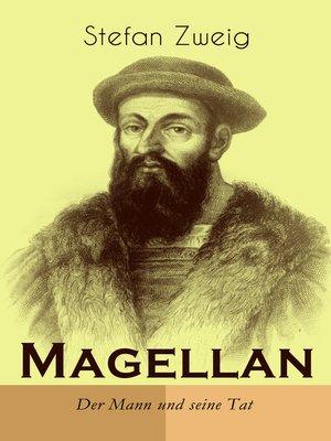 cover image of Magellan. Der Mann und seine Tat