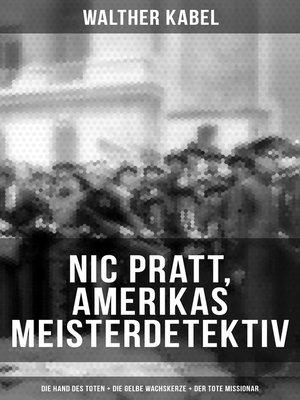 cover image of Nic Pratt, Amerikas Meisterdetektiv