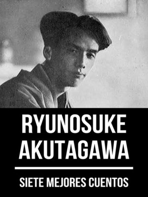 cover image of 7 mejores cuentos de Ryunosuke Akutagawa