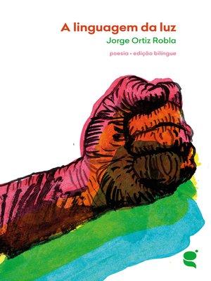 cover image of A linguagem da luz