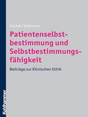 cover image of Patientenselbstbestimmung und Selbstbestimmungsfähigkeit