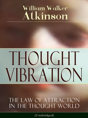cover image of THOUGHT VIBRATION--The Law of Attraction in the Thought World (Unabridged)
