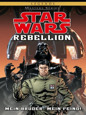 cover image of Star Wars Masters, Band 10--Rebellion I--Mein Bruder, Mein Feind