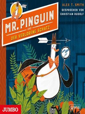 cover image of Mr. Pinguin und der verlorene Schatz