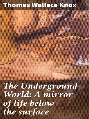 cover image of The Underground World